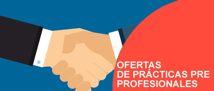 Oferta de Practicas Pre Profesionales